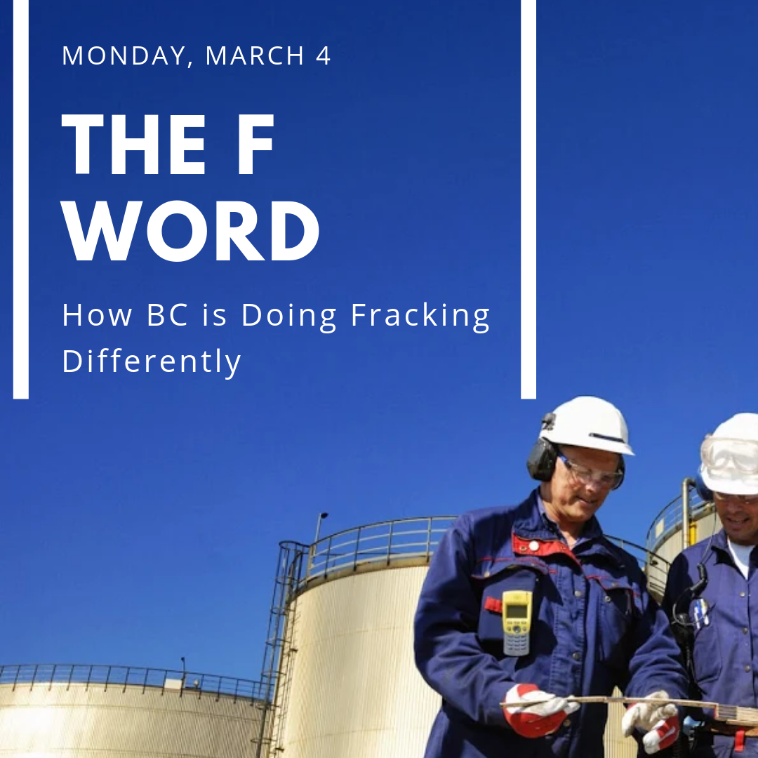 The F Word: How BC is Doing Fracking Differently